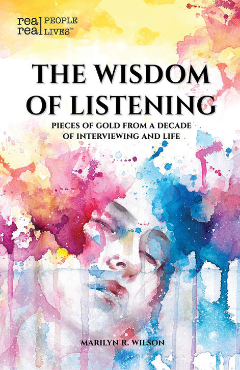 The Wisdom of Listening by Marilyn R. Wilson
