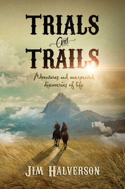 Trials and Trails by Jim Halverson