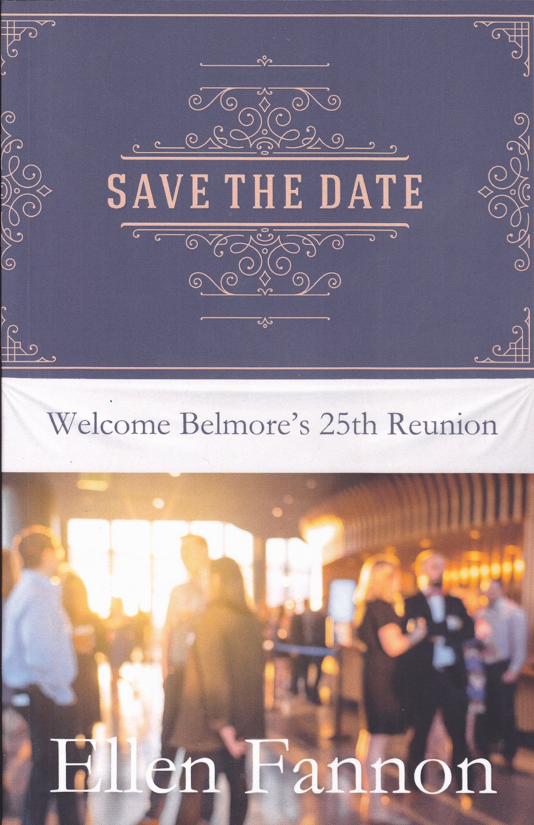 SAVE THE DATE by Ellen Fannon