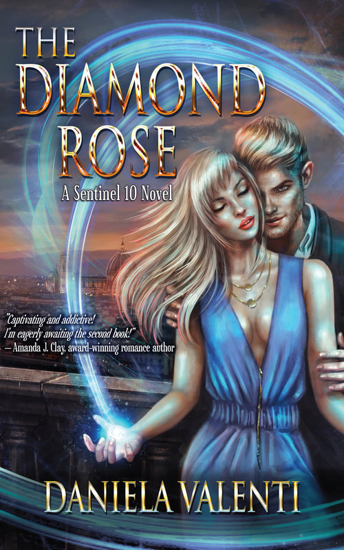 THE DIAMOND ROSE (a Sentinel 10 Novel) by Daniela Valenti
