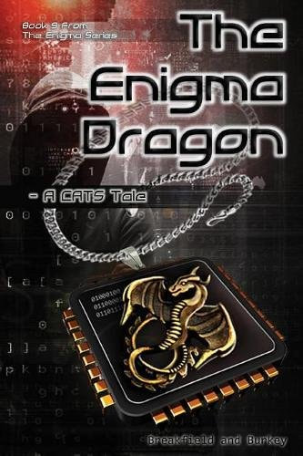 The Enigma Dragon by Charles V. Breakfield and Roxanne E. Burkey