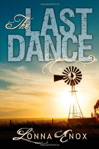 The Last Dance by Lonna Enox