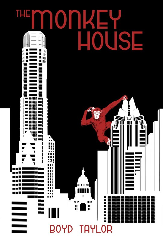 The Monkey House (Book #3 in the Donnie Ray Cuinn series) by Boyd Taylor