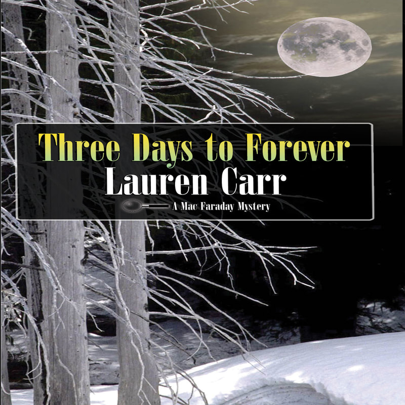 Three Days to Forever by Lauren Carr