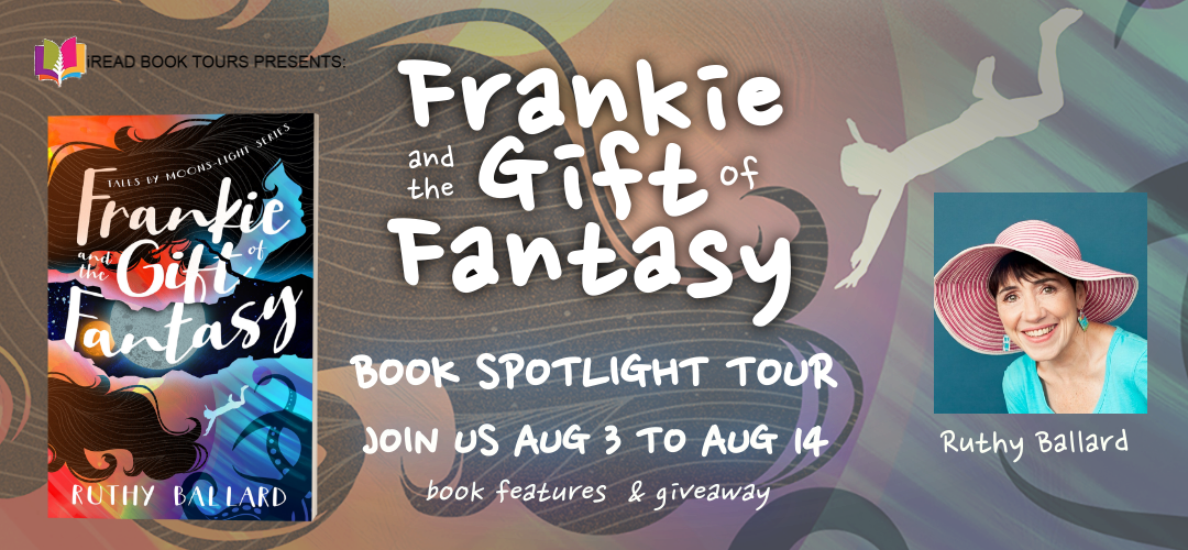 FRANKIE AND THE GIFT OF FANTASY by Ruthy Ballard