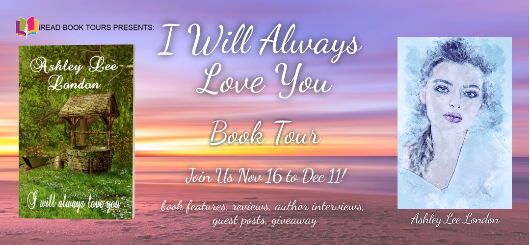 I WILL ALWAYS LOVE YOU by Ashley Lee London