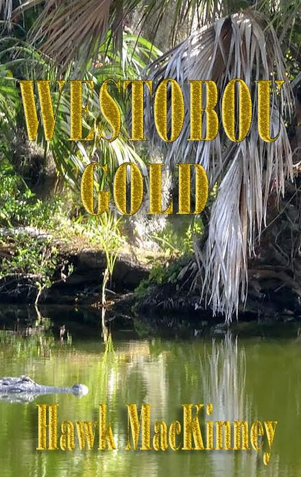 Westobou Gold by Hawk MacKinney