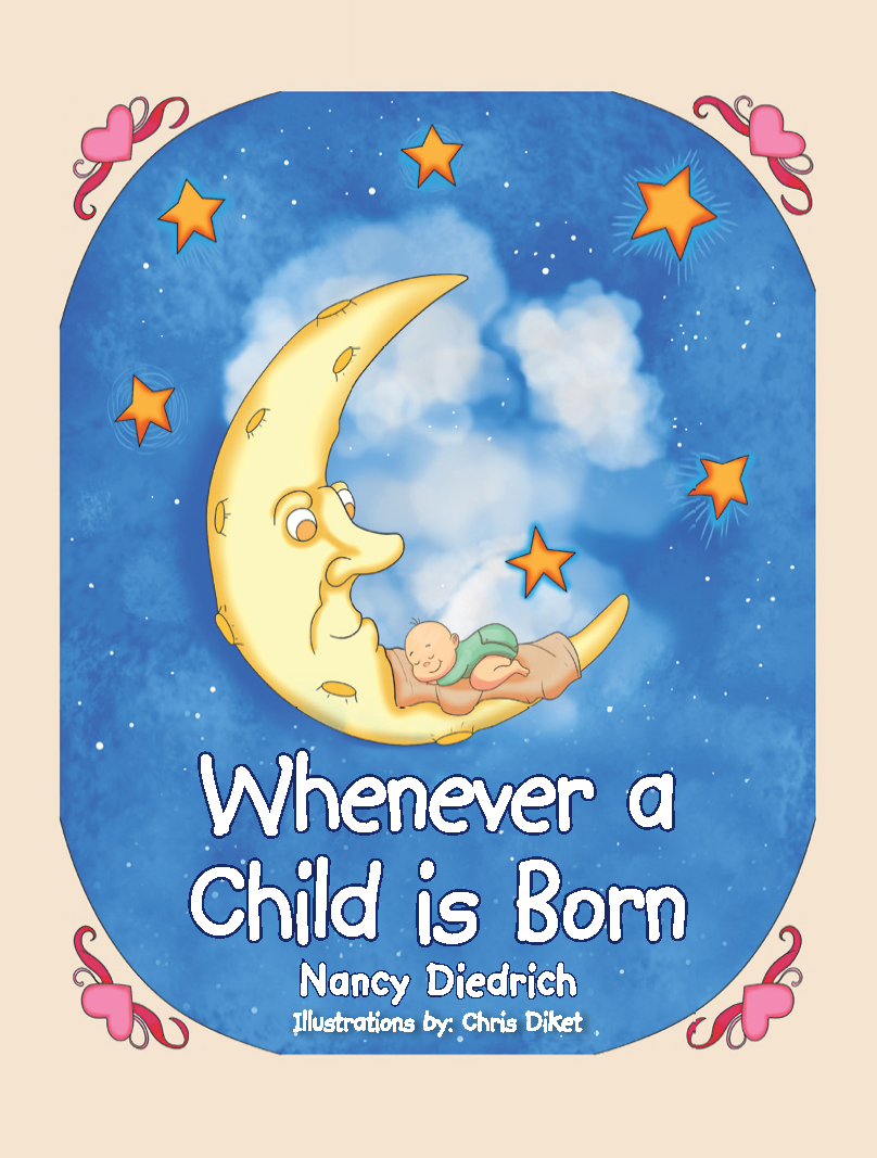 WHEN A CHILD IS BORN by Nancy Diedrich