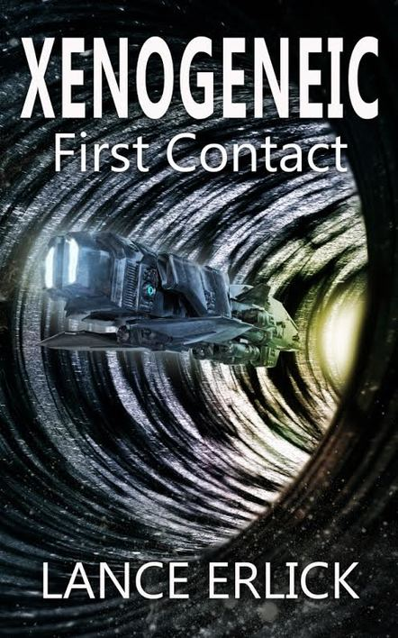 Xenogeneic: First Contact by Lance Erlick